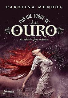 Joana leu: Por um toque de ouro, de Carolina Munhóz