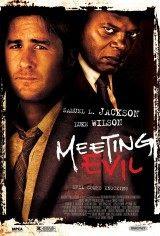 Conociendo el mal (Meeting Evil) (2011)