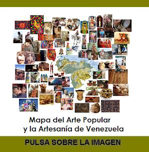 Mapa del Arte Popular y la Artesanía de Venezuela, para saber llegar...