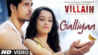 GALLIYAN SONG LYRICS / VIDEO - EK VILLAIN | ANKIT TIWARI