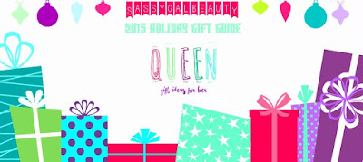 #SassyHolidays Gift Ideas for Her: Queen