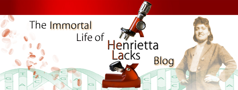 The Immortal Life of Henrietta Lacks Blog