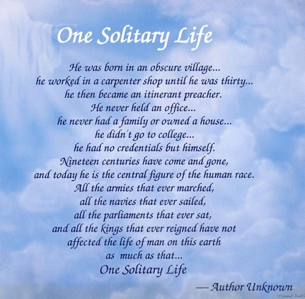 Lessons worth re learning one solitary life