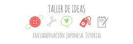 **TALLER DE IDEAS**
