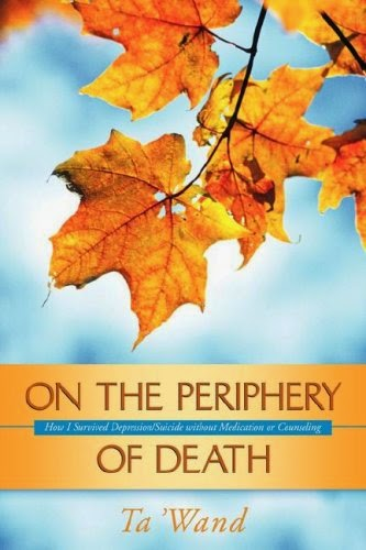 On the Periphery of Death by Ta'Wand