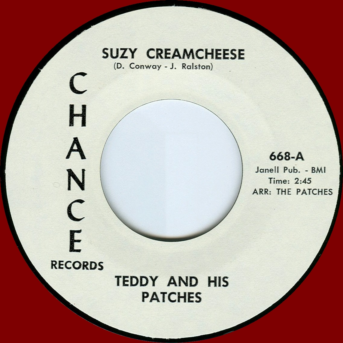TEDDY AND HIS PATCHES - 'Suzy Creamcheese' / 'From Day To Da