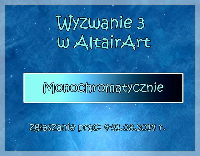http://altair-art.blogspot.com/2014/08/wyzwanie-3-monochromatyczne.html