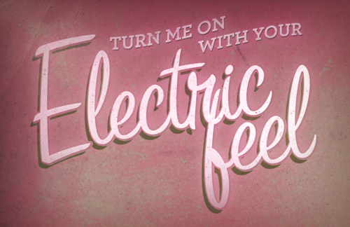 Vintage style quote, Turn me on with your electric feel