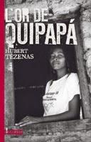 L'or de Quipapá, Hubert Tézenas