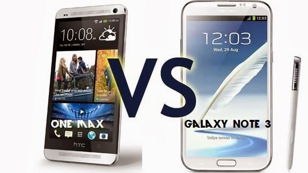 Samsung Galaxy Note 3 Vs HTC One Max !