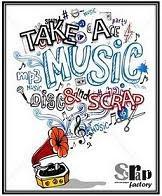 Take a Music & Scrap