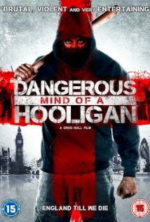 Watch Dangerous Mind of a Hooligan (2014) Movie Online Without Download