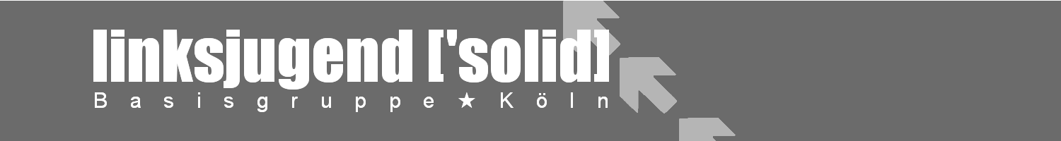 linksjugend ['solid] Köln