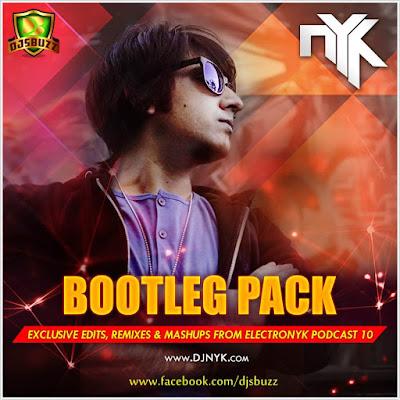 DJ NYK – BOOTLEG PACK (2015)