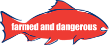 Say NO to Open Net-Cage Farmed Salmon