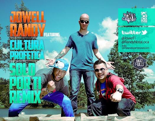 Jowell y Randy Ft. Cultura Profética - Solo Por Ti (Remix)