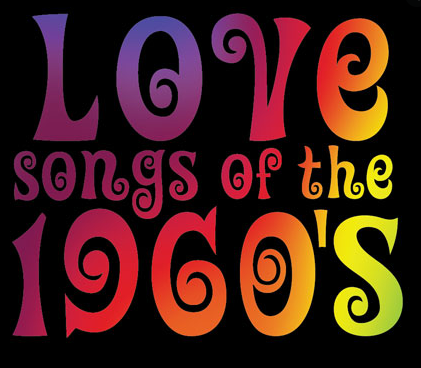 GREATEST LOVE SONGS of THE 60s