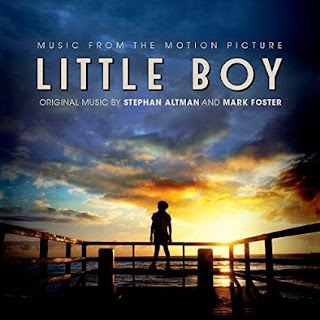 Little Boy Soundtrack (Stephan Altman, Mark Foster)