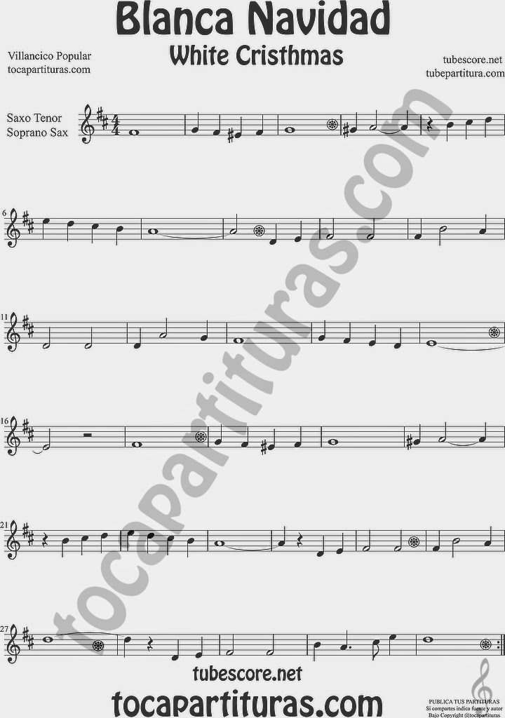 Blanca Navidad Partitura de Saxofón Soprano y Saxo Tenor Sheet Music for Soprano Sax and Tenor Saxophone Music Scores Villancico White Christmas Carol Song
