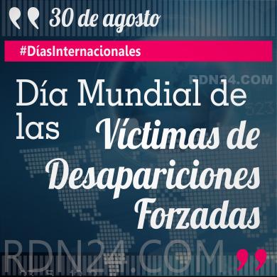 Día Mundial de las Víctimas de Desapariciones Forzadas #DíasInternacionales