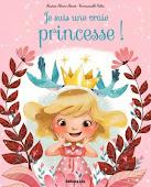 Je suis une vraie Princesse