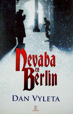 novela Nevaba en Berlín escritor Dan Vyleta