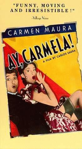 Ver Película ¡Ay, Carmela! Online Gratis (1999)