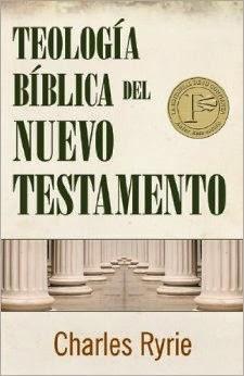 Teología Bíblica del Nuevo Testamento (Charles C. Ryrie).