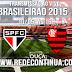 São Paulo x Flamengo - Brasileirão - 16h - 10/05/15