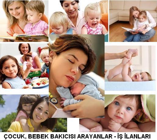 bebek bakıcısı arayanlar çocuk bakıcısı bakici is ilanlari