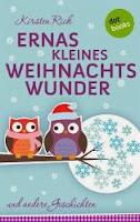 http://www.amazon.de/Ernas-kleines-Weihnachtswunder-andere-Geschichten-ebook/dp/B00GX80FY4/ref=sr_1_14?ie=UTF8&qid=1387370723&sr=8-14&keywords=erna+weihnachten