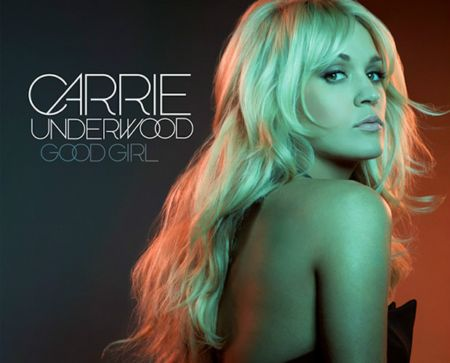 Carrie Underwood Good Girl Lyrics
