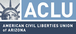 ACLU of Arizona: Protecting what works
