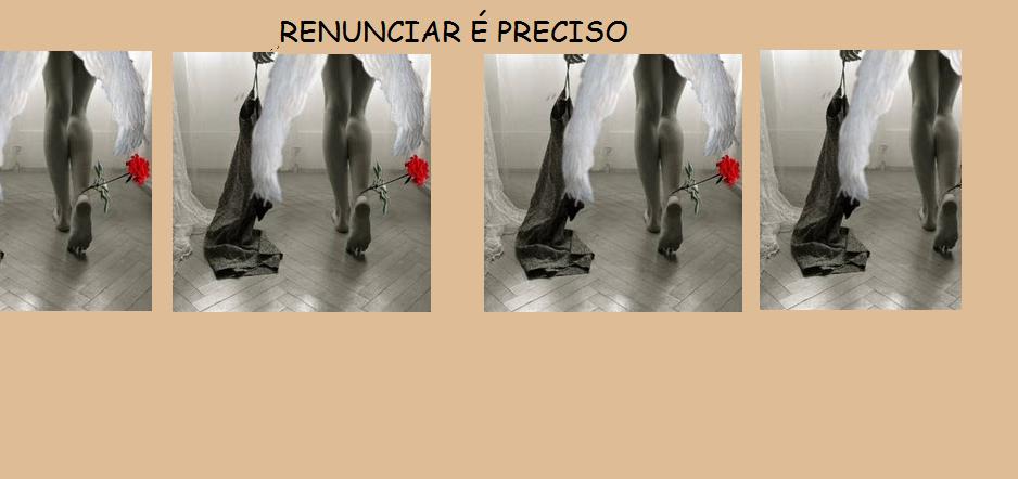 RENUNCIAR É PRECISO !!