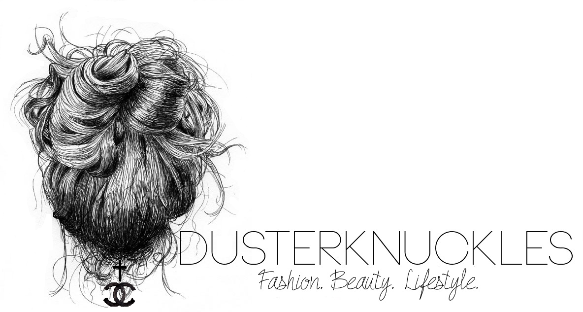 Dusterknuckles | Fashion // Beauty // Lifestyle