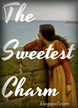 My Blog: The Sweetest Charm