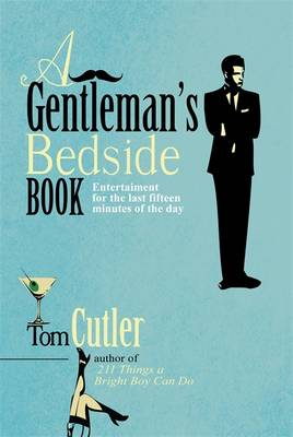 https://www.waterstones.com/book/a-gentlemans-bedside-book/tom-cutler/9781849015547