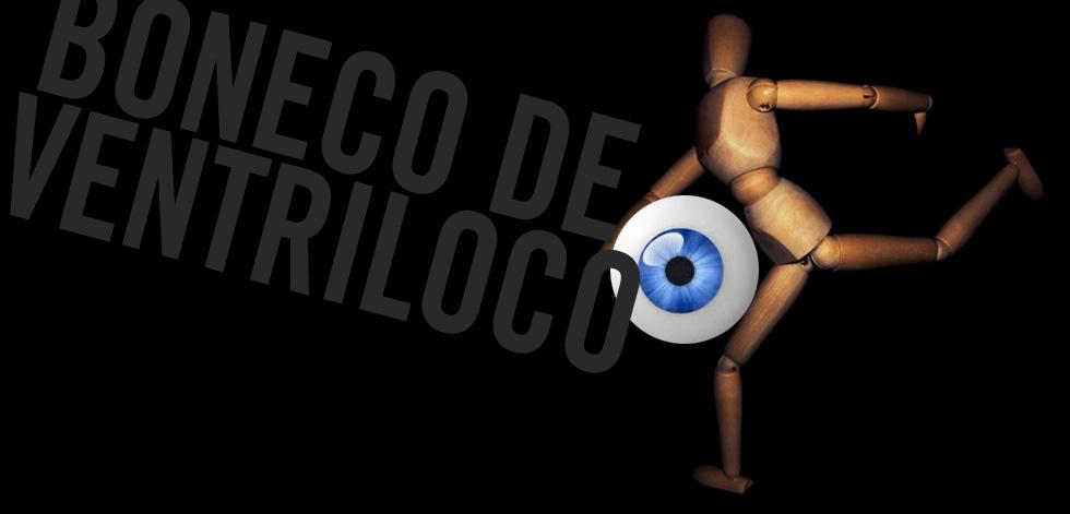 -••• Boneco de Ventríloco •••- Poesia, literatura, desenho, arte, rock... e sexo...