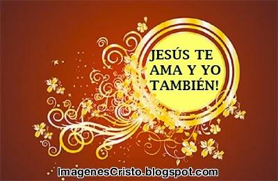 JESÚS TE AMA Y YO TAMBIÉN!...