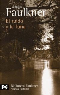 El Ruido Y La Furia De William Faulkner