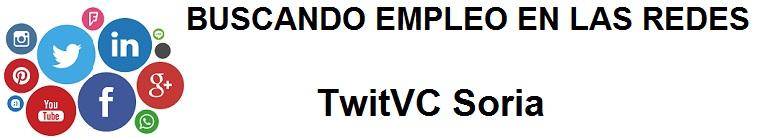 TwitVC Soria. Ofertas de empleo, Facebook, LinkedIn, Twitter, Infojobs, bolsa de trabajo, cursos