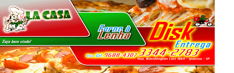 Pizzaria em Ipaussu - Pizzaria La Casa