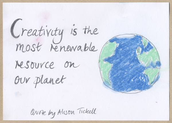 A postcard by Alison Tickell, showing a quote also by her.