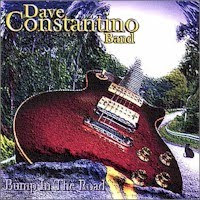 Dave Constantino Band - Bump In The Road