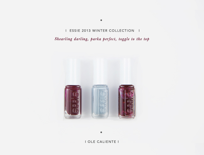 Essie winter 2013 : choubidou wa !