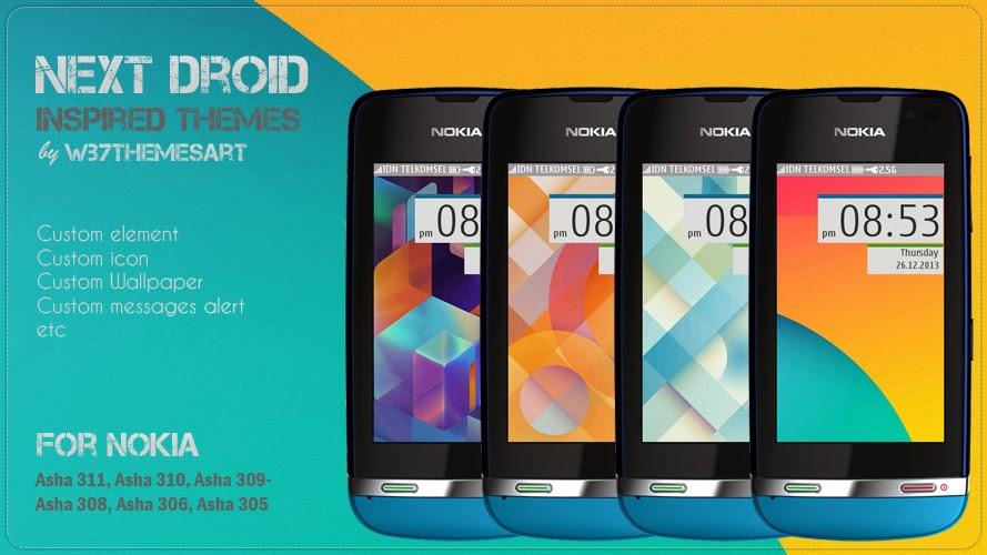 next android free theme nokia Asha 311, Asha 310, Asha 309, Asha 308, Asha 306, Asha 305