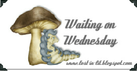 Waiting on Wednesday (11)