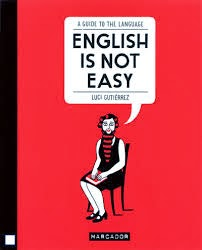 «ENGLISH IS NOT EASY» de Luci Gutiérrez