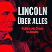Lincoln Uber Alles