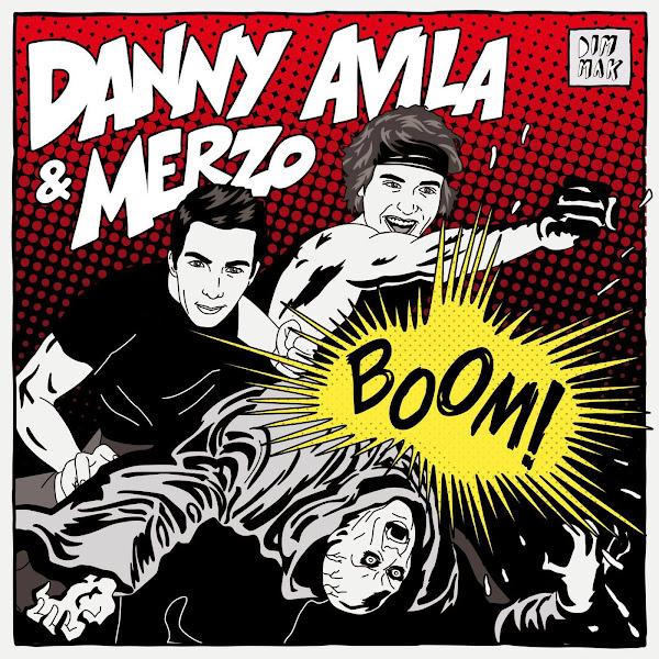 Danny Avila & Merzo - Boom! - Single  Cover